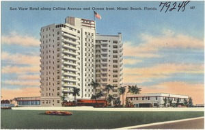 Sea View Hotel along Collins Avenue and Ocean Front, Miami Beach, Florida