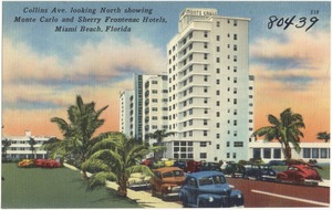 Collins Ave. looking north showing Monte Carlo and Sherry Frontenac Hotels, Miami Beach, Florida