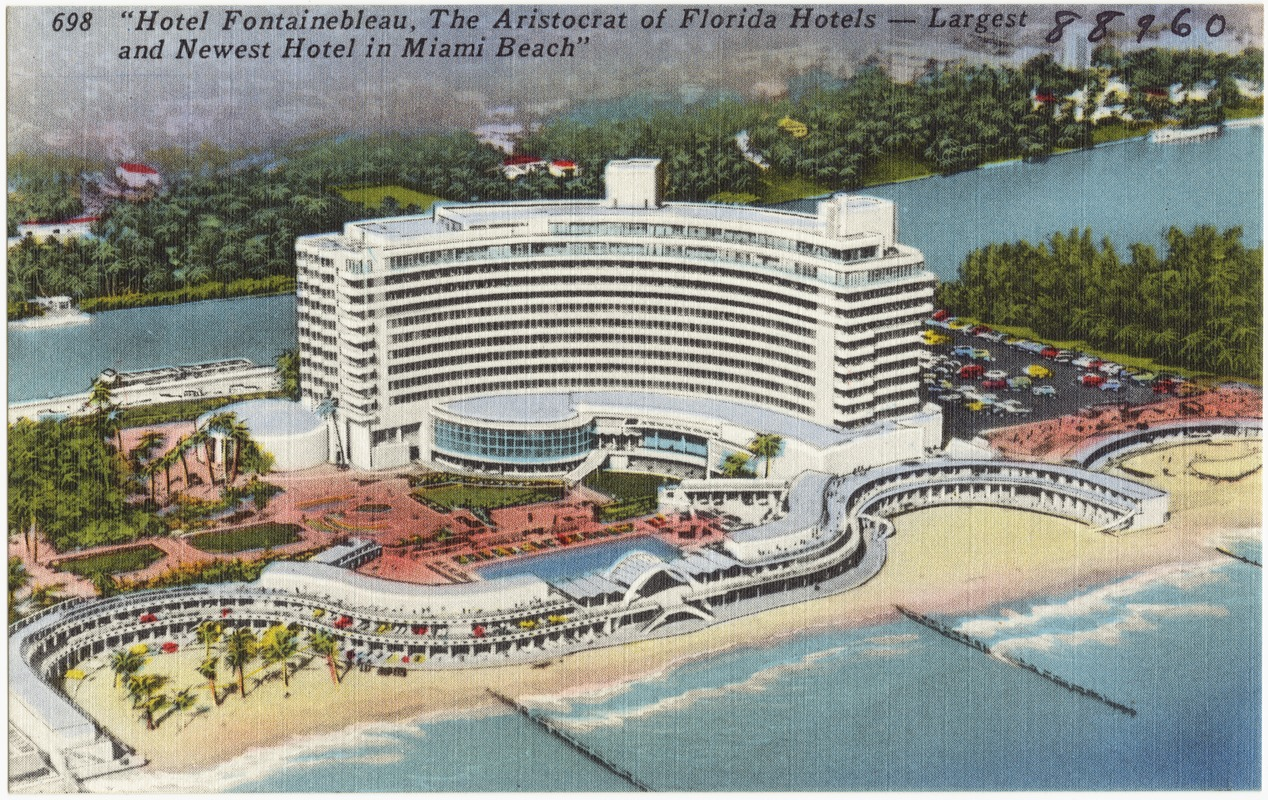 Hotel Fontainebleau The Aristocrat Of Florida Hotels Largest And Newest In Miami Beach