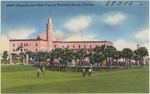 Hotel Coquina and golf course, Ormond Beach, Florida