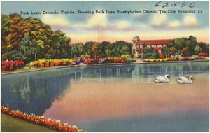 "Park Lake, Orlando, Florida, showing Park Lake Presbyterian Church, ""the city beautiful"""