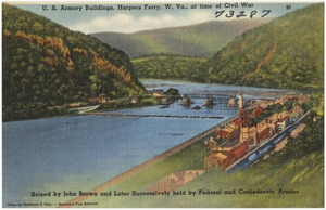U. S. Armory buildings, Harpers Ferry, W. Va., at time of Civil War seized by John Brown and later successively held by Federal and Confederate Armies