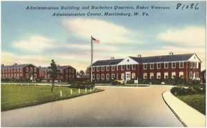Administration building and Bachelors Quarters, Baker Veterans Administration Center, Martinsburg, W. Va.