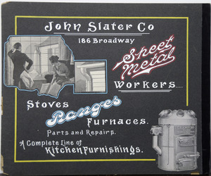 John Slater Co. sheet metal workers 186 Broadway