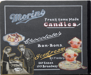 Morins Candies 364 Essex, 199 Broadway