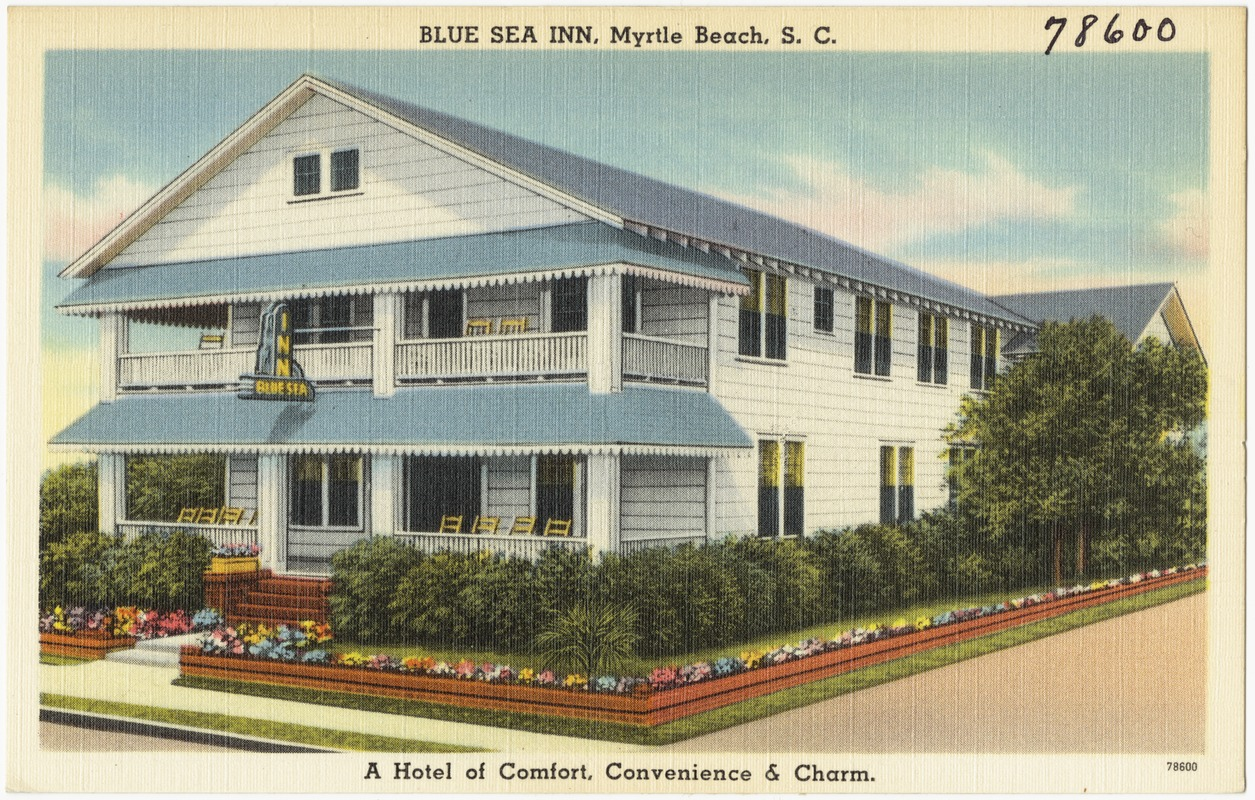 Blue Sea Inn Myrtle Beach S C A Hotel Of Comfort Convenience Charm