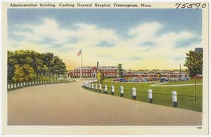 Administration building, Cushing General Hospital, Framingham, Mass.