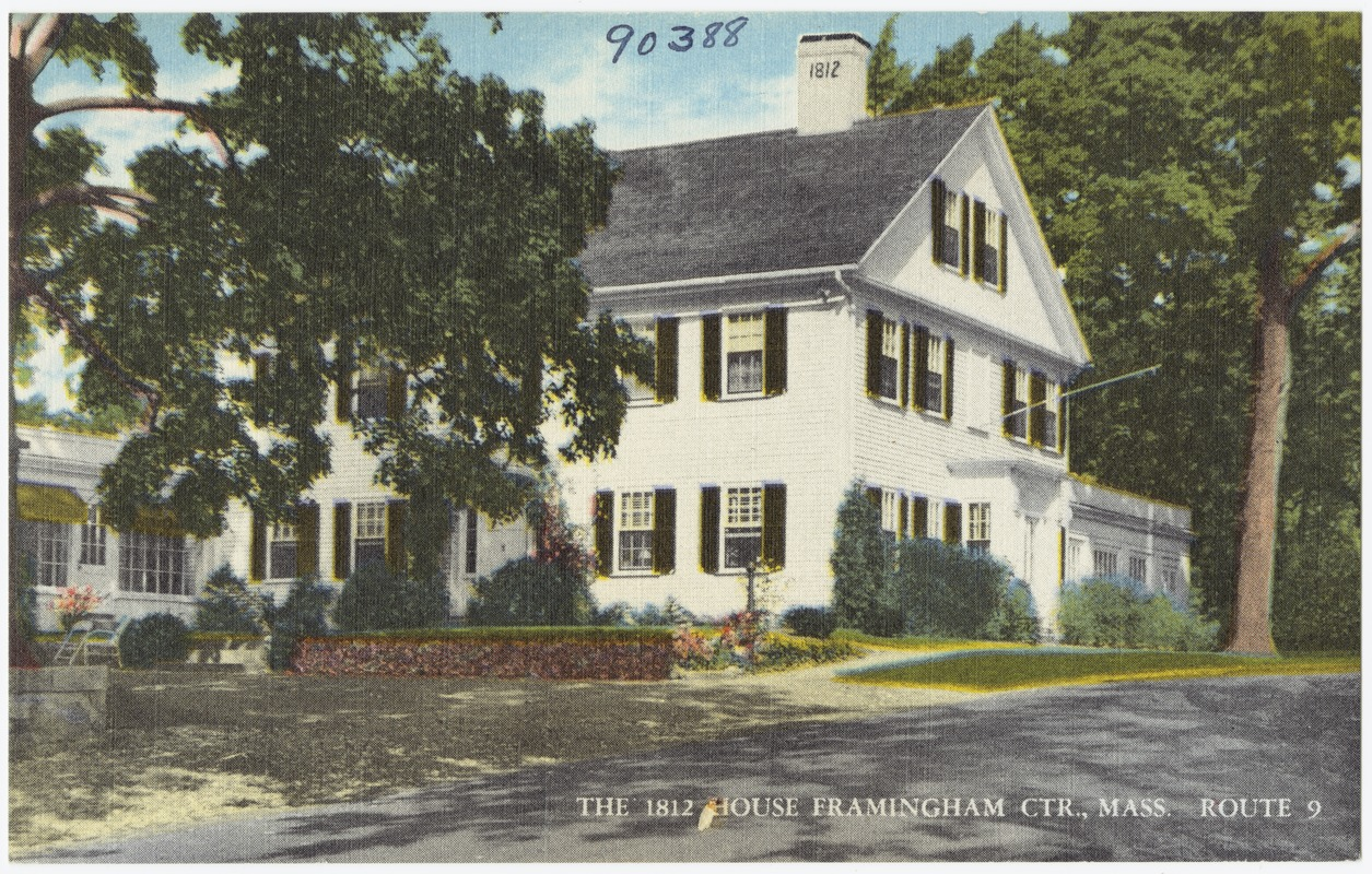 The 1812 House, Framingham Ctr., Mass., Route 9
