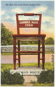 The Chair City of the World, Gardner, Mass.