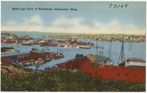 Bird's-eye view of Waterfront, Gloucester, Mass.