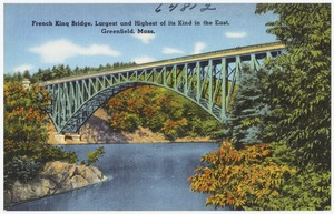 French King Bridge, largest and highest of its kind in the east, Greenfield, Mass.