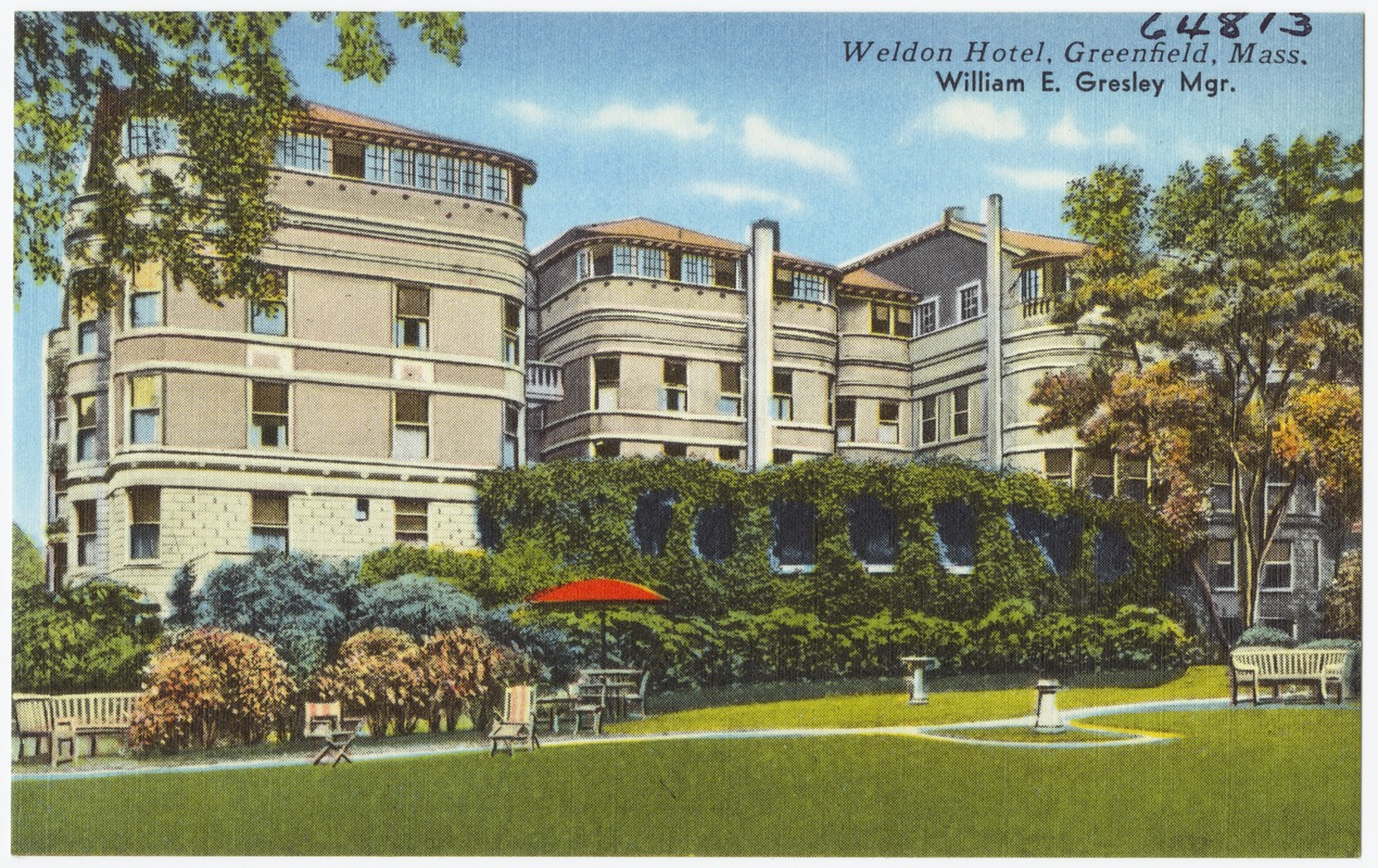 Weldon Hotel, Greenfield, Mass., William E. Gresley, Mgr.