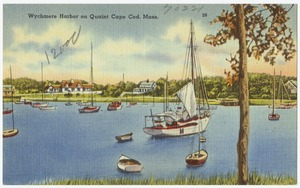 Wychmere Harbor, Harwichport, Cape Cod, Mass.