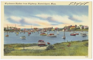 Wychmere Harbor from highway, Harwichport, Mass.