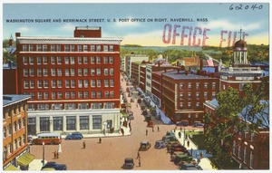 Washington Square and Merrimack Street, U. S. Post Office on right, Haverhill, Mass.