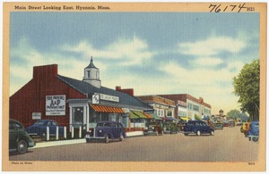 Main Street looking east, Hyannis, Mass.