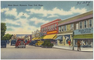 Main Street, Hyannis, Cape Cod, Mass.