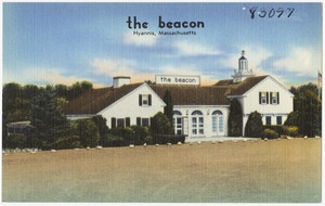The Beacon, Hyannis, Mass.