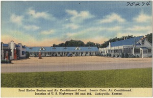 Fred Kistler Station and Air Conditioned Court, Sam's Cafe, Junction of U. S. Highways 166 and 169, Coffeyville, Kansas