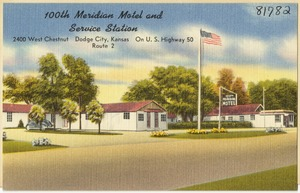 100th Meridian Motel and Service Station, 2400 West Chestnut, Dodge City, Kansas, on U. S. Highway 50, Route 2