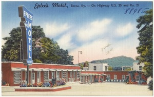 Eplee's Motel, Berea, Ky. -- on Highway U.S. 25 and Ky. 21