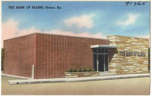 The Bank of Blaine, Blaine, Ky.