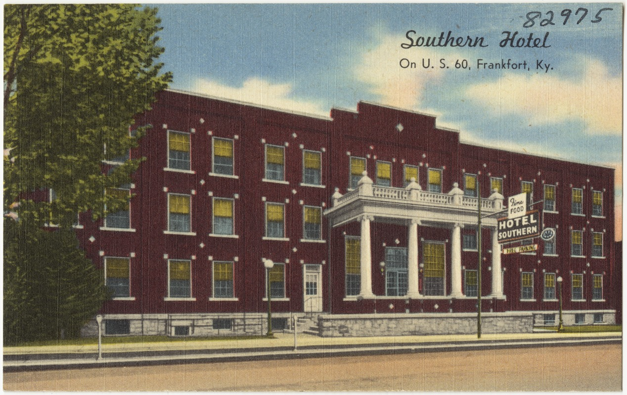 Southern Hotel On U S 60 Frankfort Ky