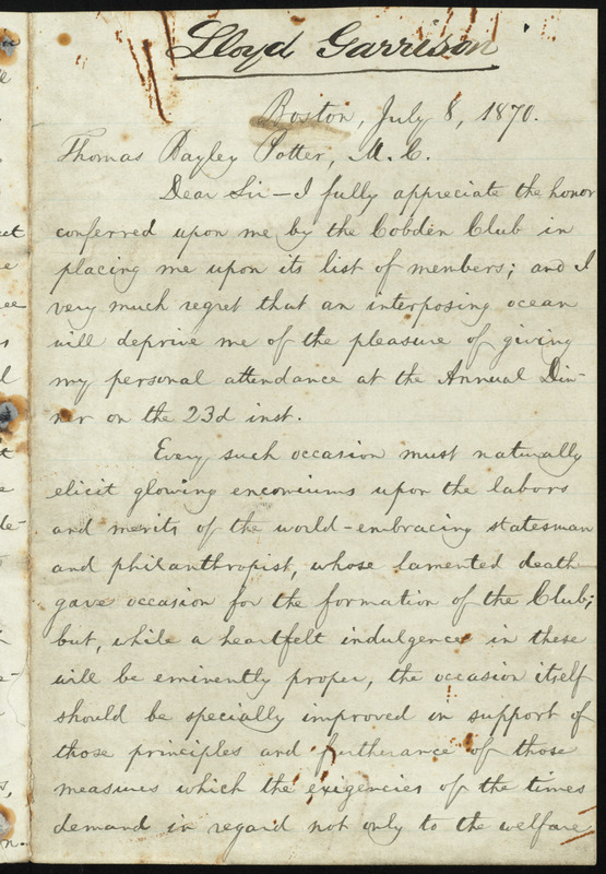 Letter from William Lloyd Garrison, Boston, [Mass.], to Thomas Bayley Potter, July 8, 1870