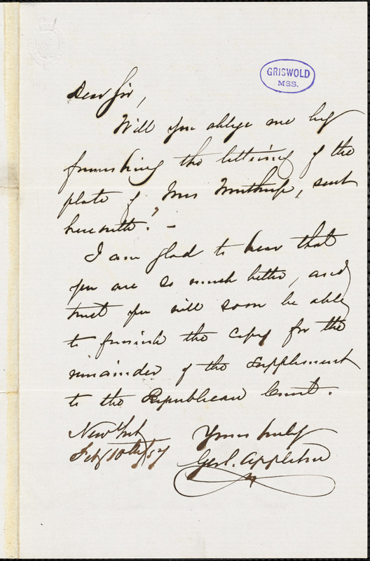 George Swett Appleton, New York, autograph letter signed to [R. W. Griswold], 10 February 1857