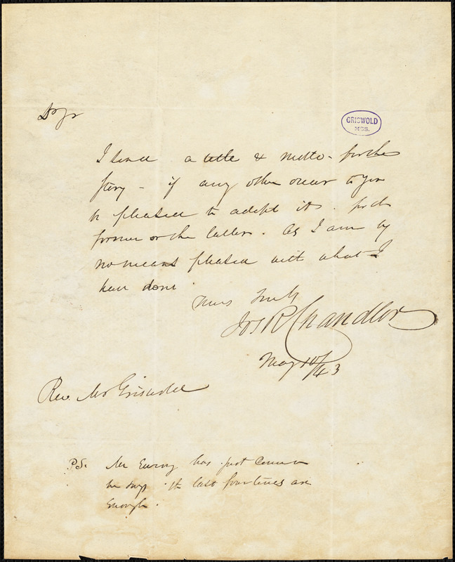 Joseph Ripley Chandler autograph letter signed to R. W. Griswold, 10 May 1843