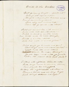 "Augustine Joseph Hickey Duganne manuscript poem, [1847-1855]: ""Words to the Workers."""
