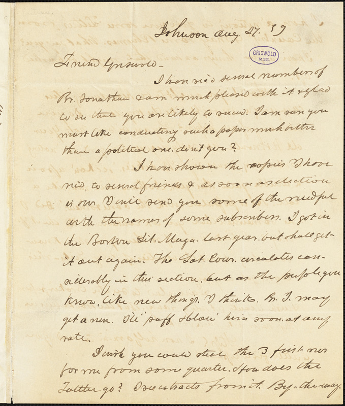 Charles Gamage Eastman, Johnson, VT., autograph letter signed to R. W. Griswold, 27 August 1839