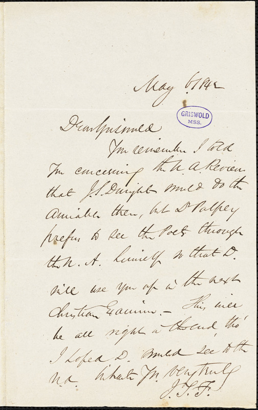 James Thomas Fields autograph letter signed to R. W. Griswold, 6 May 1842