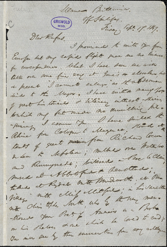 James Thomas Fields, Steamer Britannia, off Halifax., autograph letter signed to R. W. Griswold, 17 September 1847