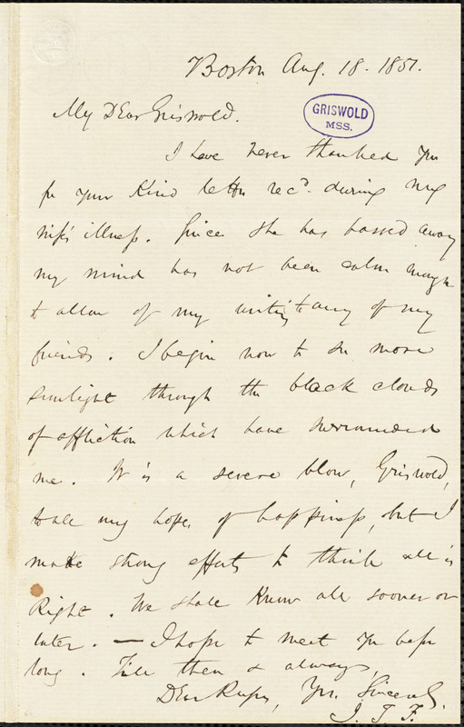 James Thomas Fields, Boston, MA., autograph letter signed to R. W. Griswold, 18 August 1851