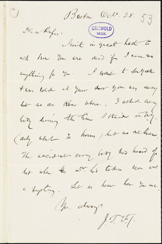 James Thomas Fields, Boston, MA., autograph letter signed to R. W. Griswold, 28 October [1853]