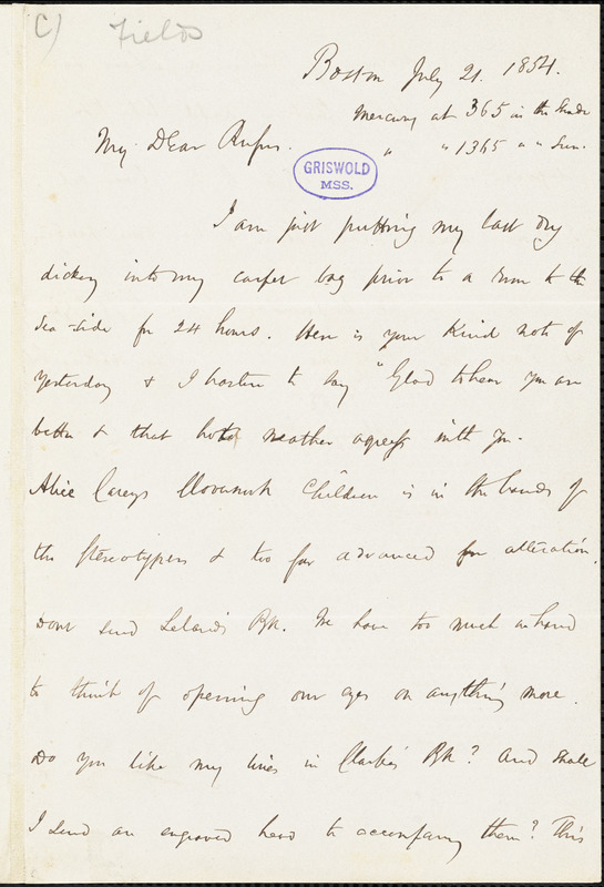 James Thomas Fields, Boston, MA., autograph letter signed to R. W. Griswold, 21 July 1854