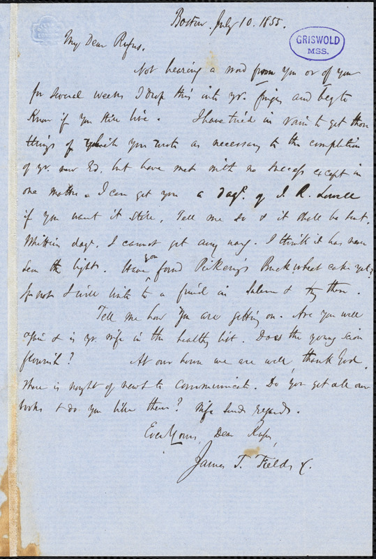 James Thomas Fields, Boston, MA., autograph letter signed to R. W. Griswold, 10 July 1855