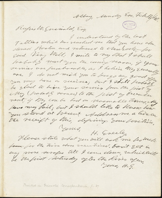 Horace Greeley, Albany, NY., autograph letter signed to R. W. Griswold, 17 February 1840