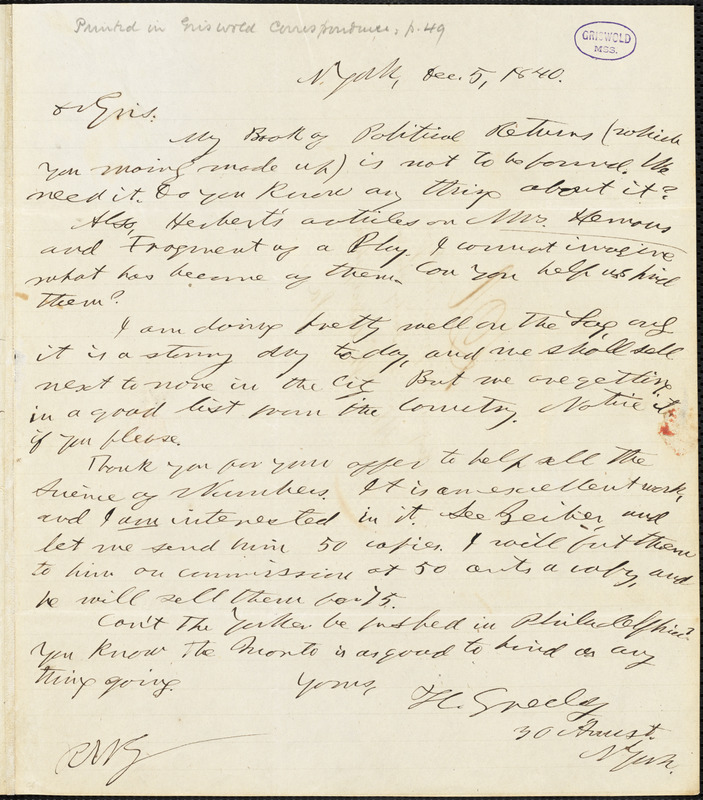 Horace Greeley, New York, autograph letter signed to R. W. Griswold, 5 December 1840