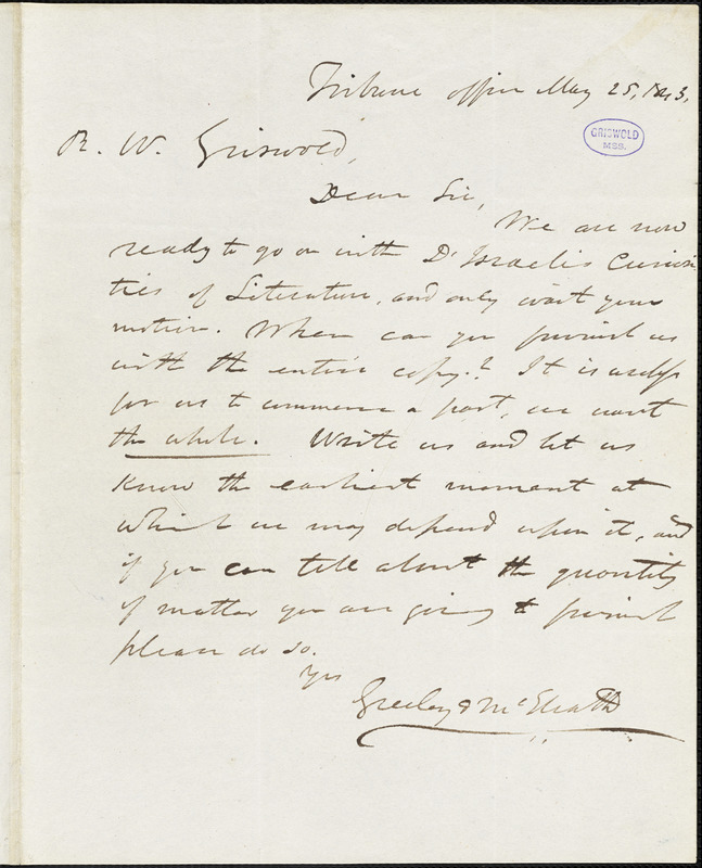 Greeley & McElrath, Tribune Office, autograph letter signed to R. W. Griswold, 25 May 1843