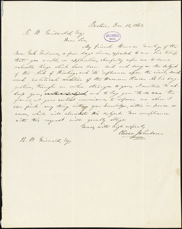 Oliver Johnson, Boston, MA., autograph letter signed to R. W. Griswold, 15 December 1843