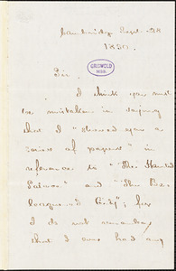 Henry Wadsworth Longfellow, Cambridge, autograph letter signed to [R. W. Griswold], 28 September 1850