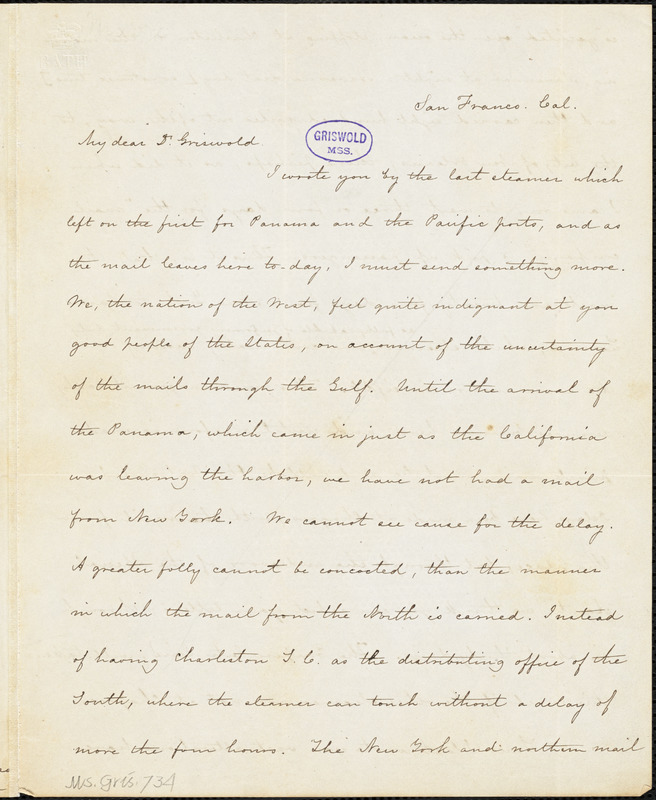 Frank Moore, San Francisco, Cal., autograph letter signed to R. W. Griswold, 15 November 1849