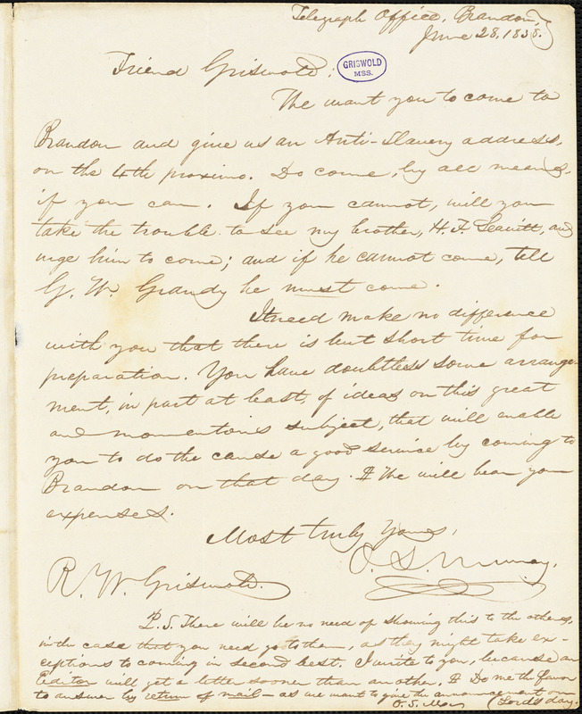 O. S. Murray, Telegraph Office, Brandon, Vt., autograph letter signed to R. W. Griswold, 28 June 1838