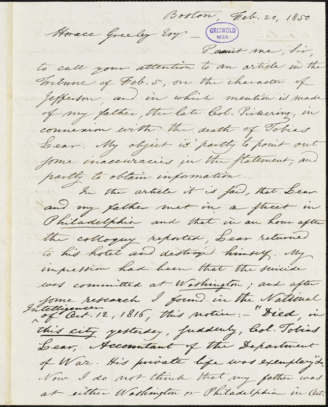 Octavius Pickering, Boston, MA., autograph letter signed to Horace Greeley, 20 February 1850