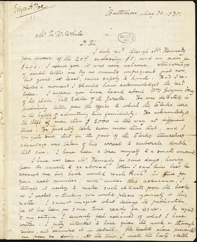Edgar Allan Poe, Baltimore, MD., autograph letter signed to Thomas W. White, 30 May 1835