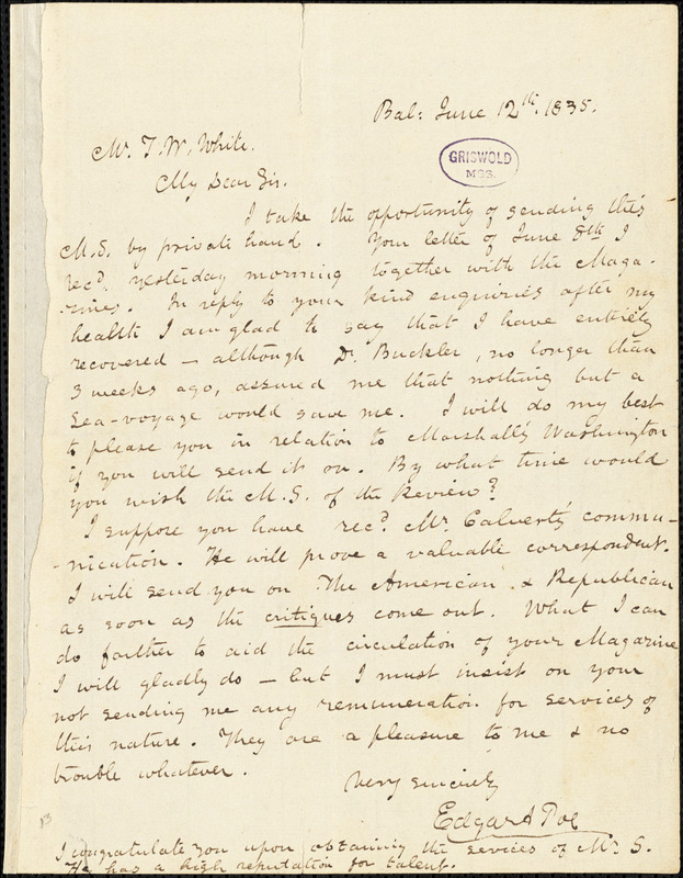 Edgar Allan Poe, Baltimore, MD., autograph letter signed to Thomas W. White, 12 June 1835