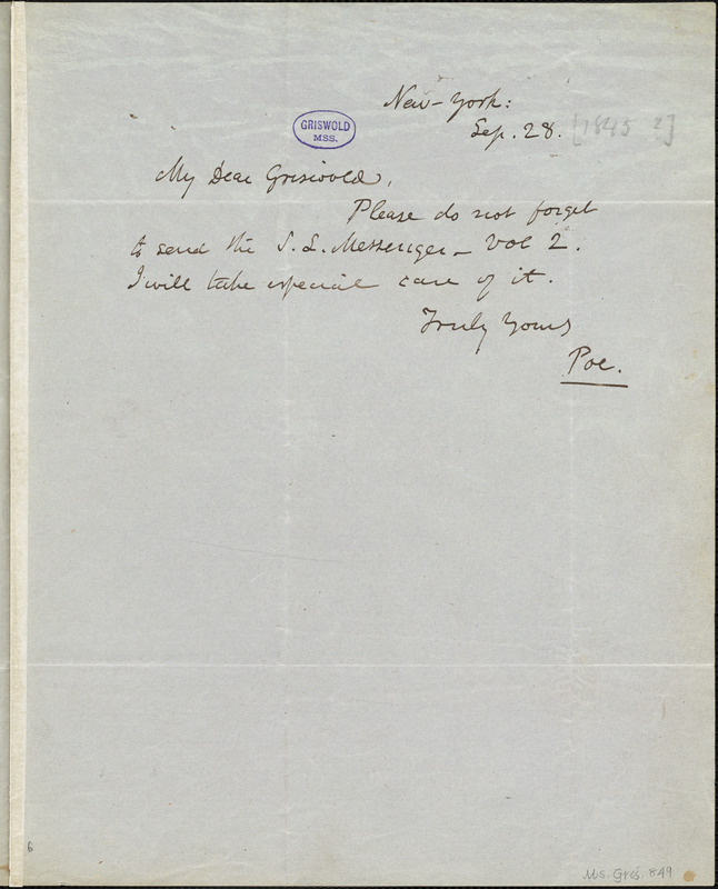 Edgar Allan Poe, New York, autograph note signed to R. W. Griswold, 28 September [1845?]