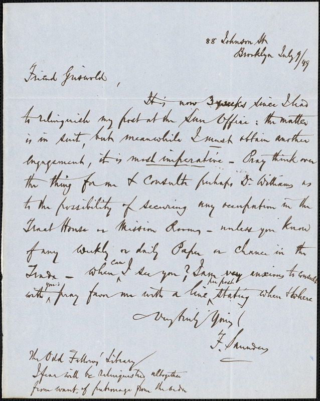 Frederick Saunders, 88 Johnson Street, Brooklyn., autograph letter signed to R. W. Griswold, 9 July 1849